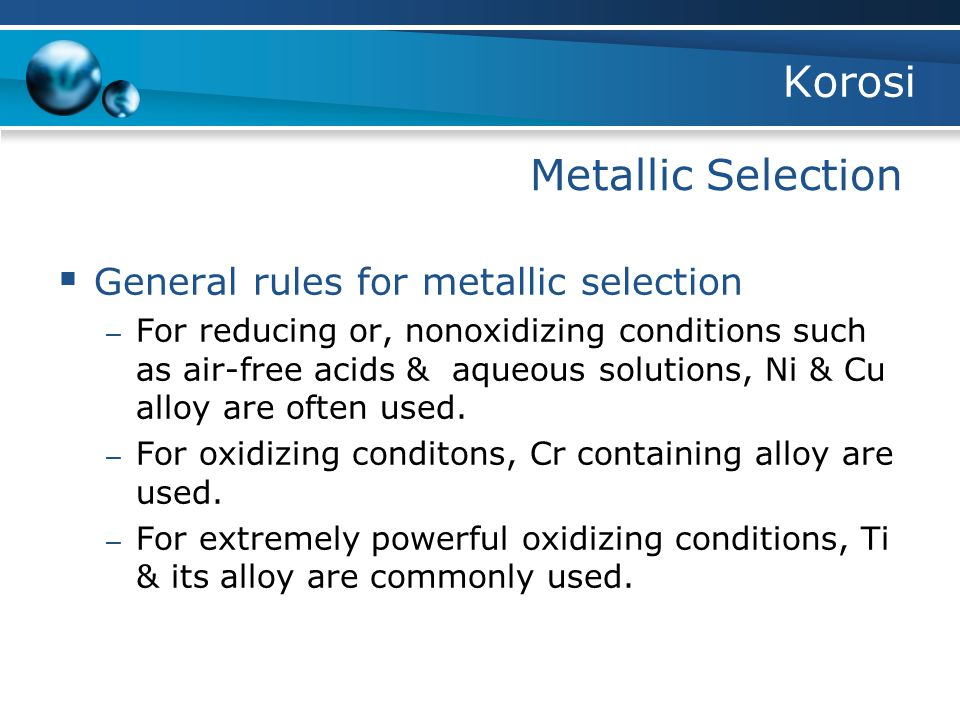 Korosi Metallic Selection General rules for metallic selection
