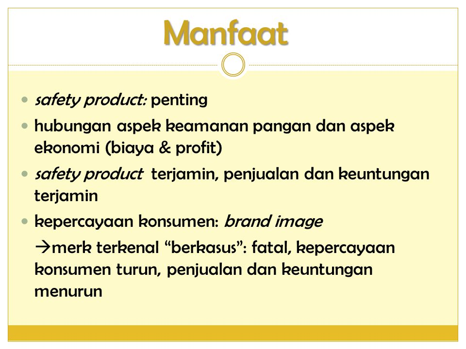 Manfaat safety product: penting
