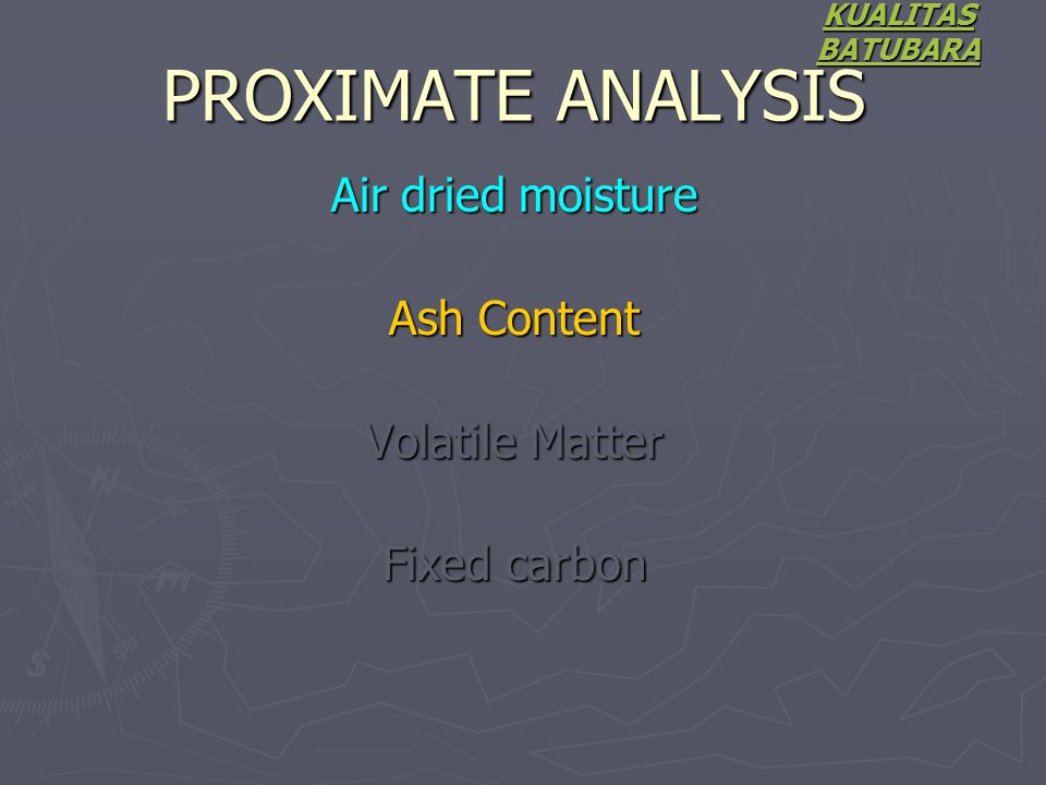 Air dried moisture Ash Content Volatile Matter Fixed carbon