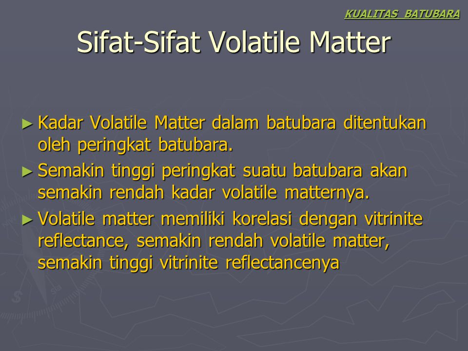 Sifat-Sifat Volatile Matter