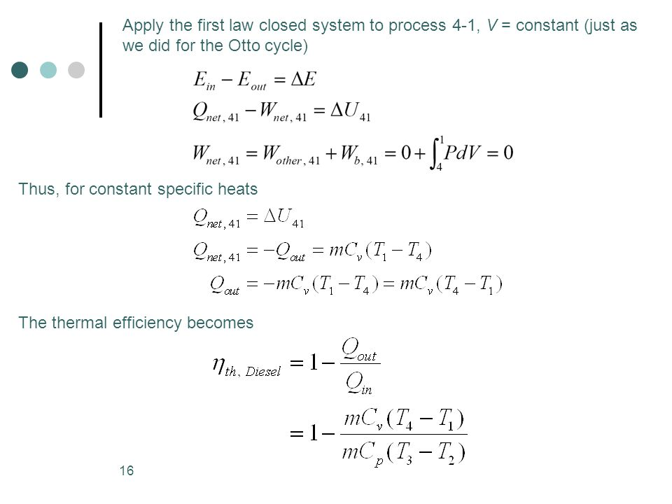 Apply the first law closed system to process 4-1, V = constant (just as we did for the Otto cycle)