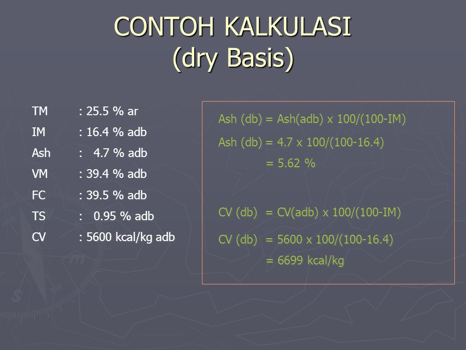 CONTOH KALKULASI (dry Basis)