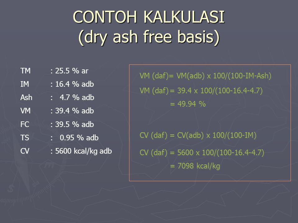 CONTOH KALKULASI (dry ash free basis)