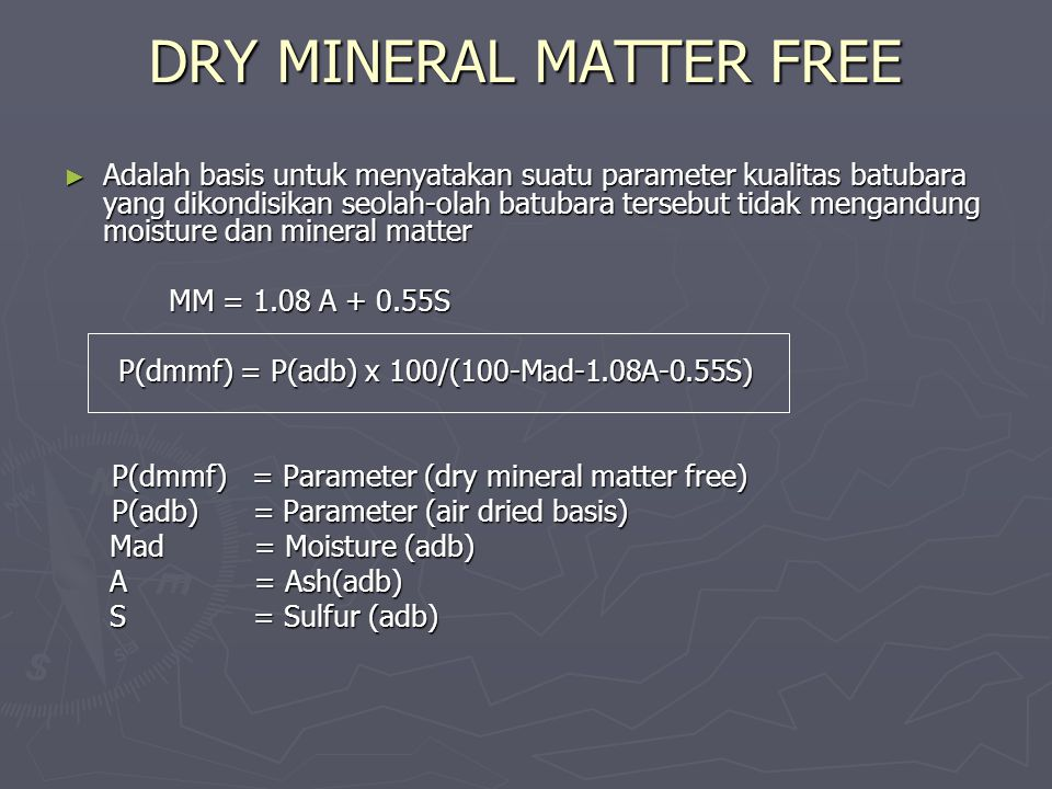 DRY MINERAL MATTER FREE