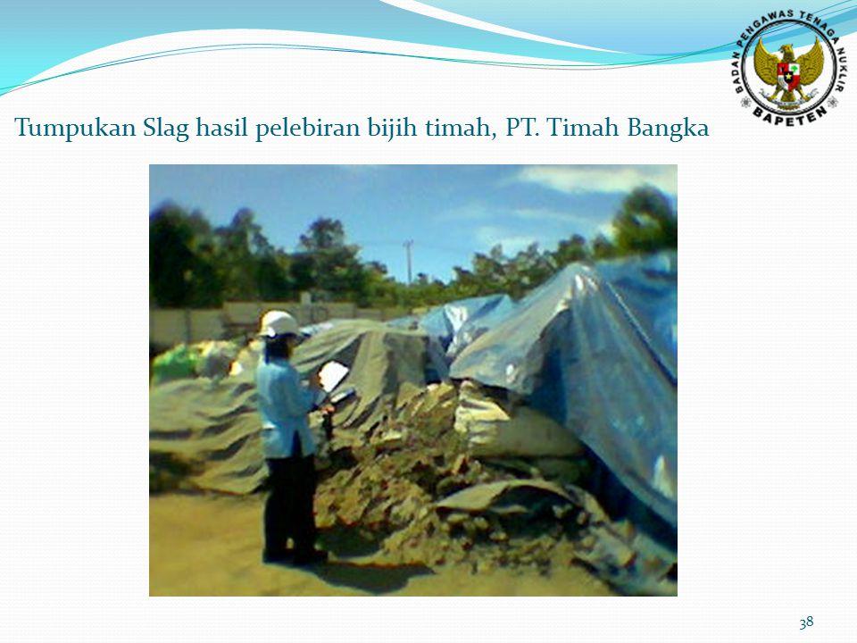 Tumpukan Slag hasil pelebiran bijih timah, PT. Timah Bangka