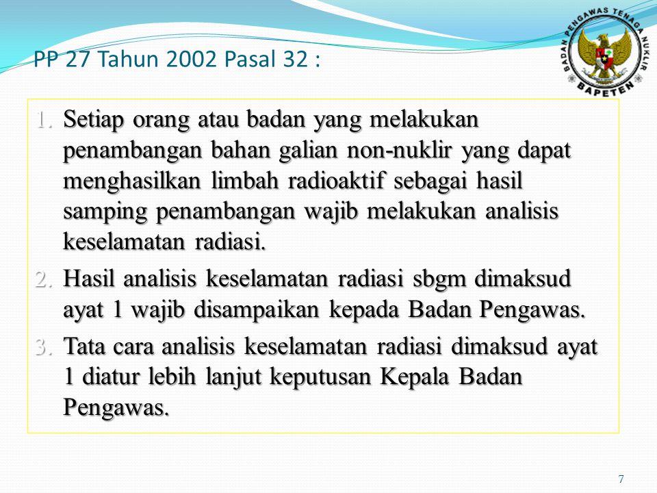 PP 27 Tahun 2002 Pasal 32 :
