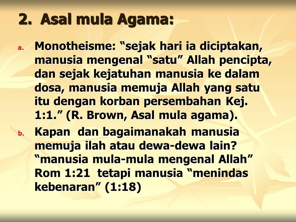 2. Asal mula Agama: