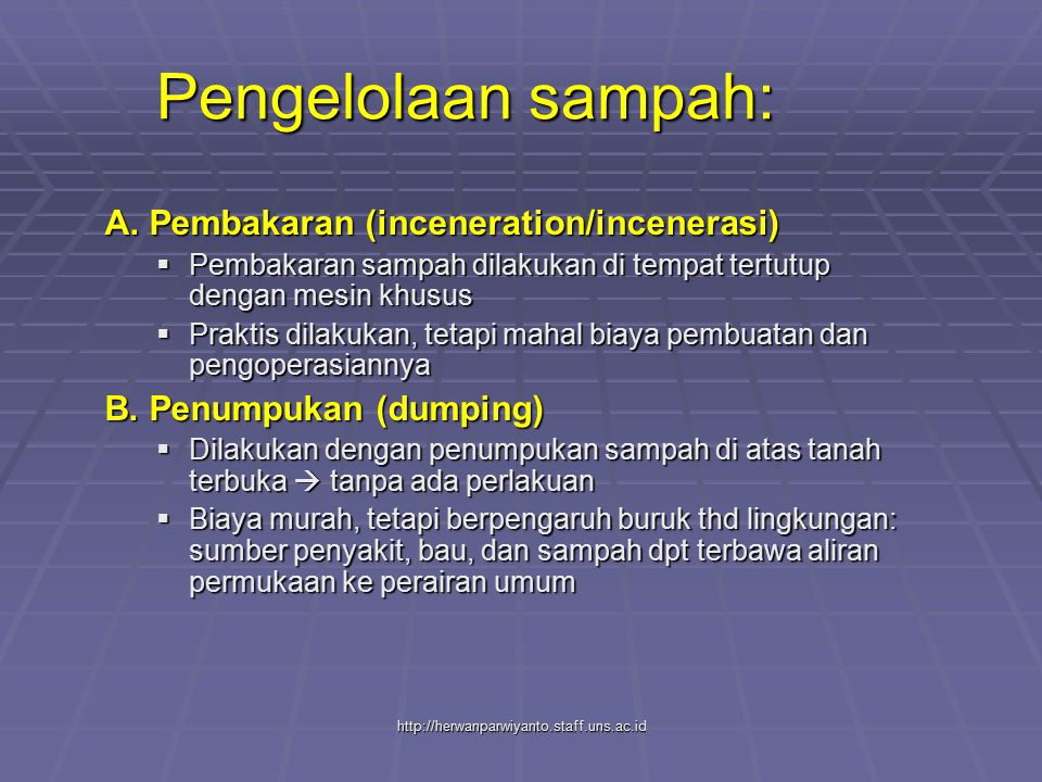 Pengelolaan sampah: A. Pembakaran (inceneration/incenerasi)