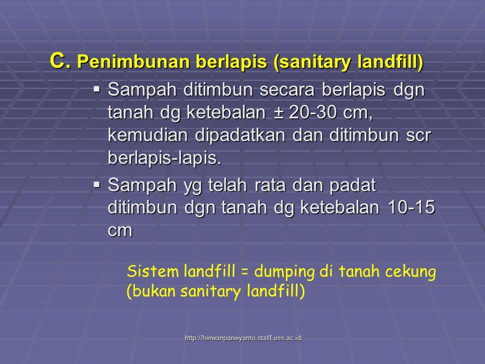 C. Penimbunan berlapis (sanitary landfill)