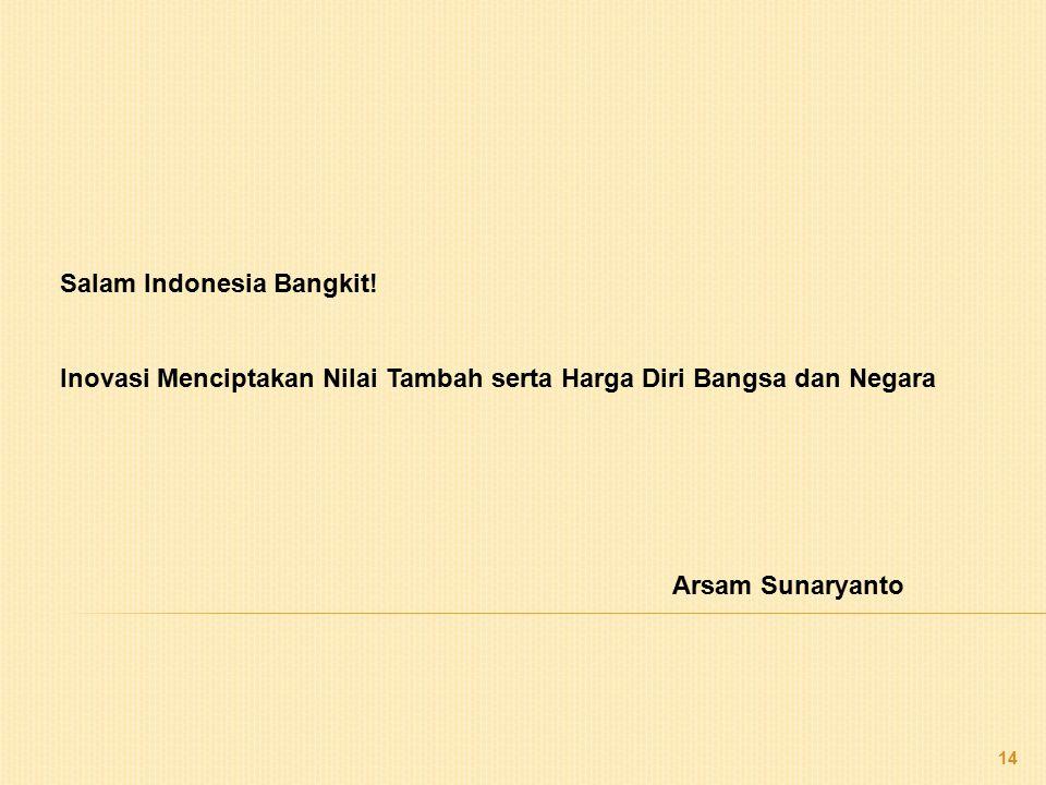 Salam Indonesia Bangkit!