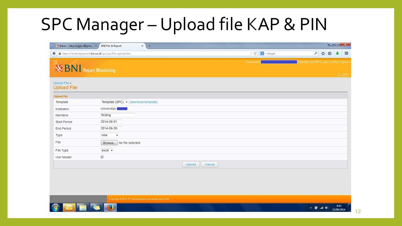 SPC Manager – Upload file KAP & PIN