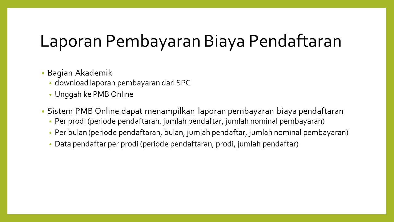 Laporan Pembayaran Biaya Pendaftaran