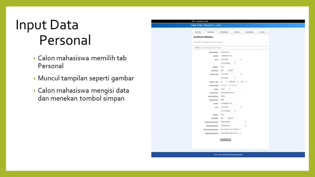 Input Data Personal Calon mahasiswa memilih tab Personal