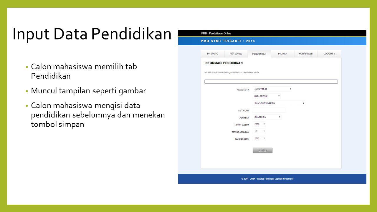 Input Data Pendidikan Calon mahasiswa memilih tab Pendidikan