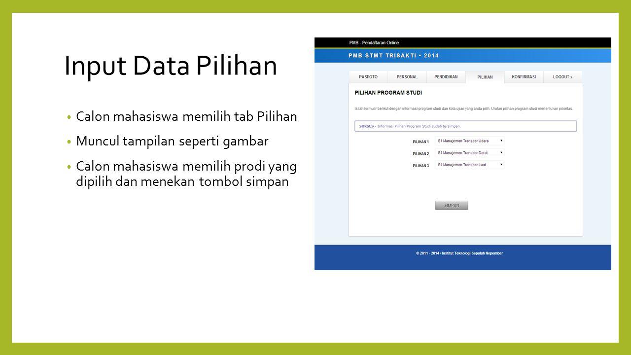 Input Data Pilihan Calon mahasiswa memilih tab Pilihan