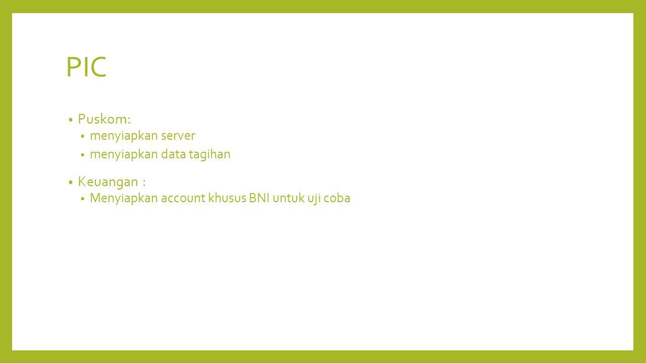 PIC Puskom: Keuangan : menyiapkan server menyiapkan data tagihan