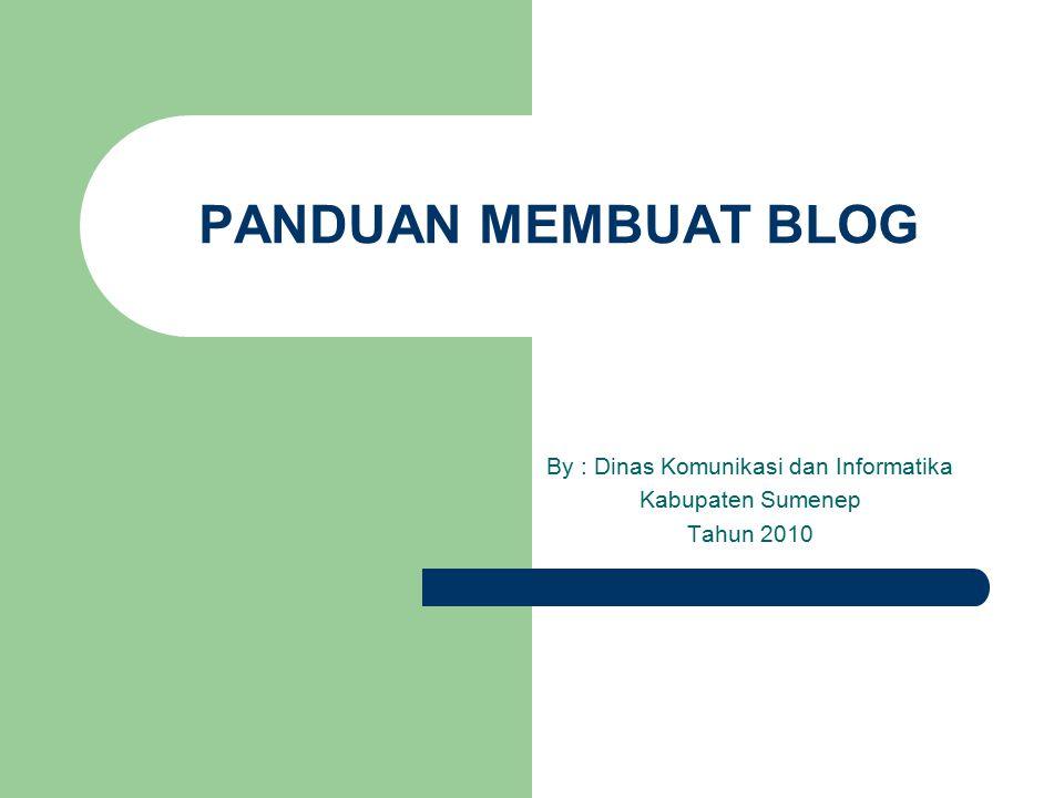 By : Dinas Komunikasi dan Informatika Kabupaten Sumenep Tahun 2010
