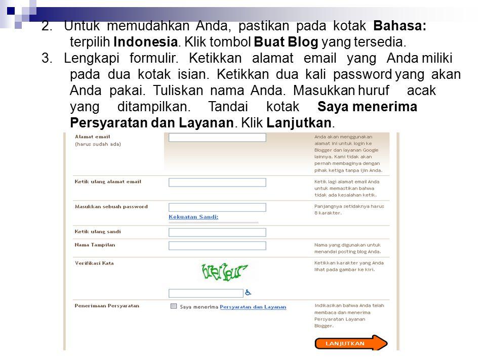 2. Untuk memudahkan Anda, pastikan pada kotak Bahasa: terpilih Indonesia. Klik tombol Buat Blog yang tersedia.