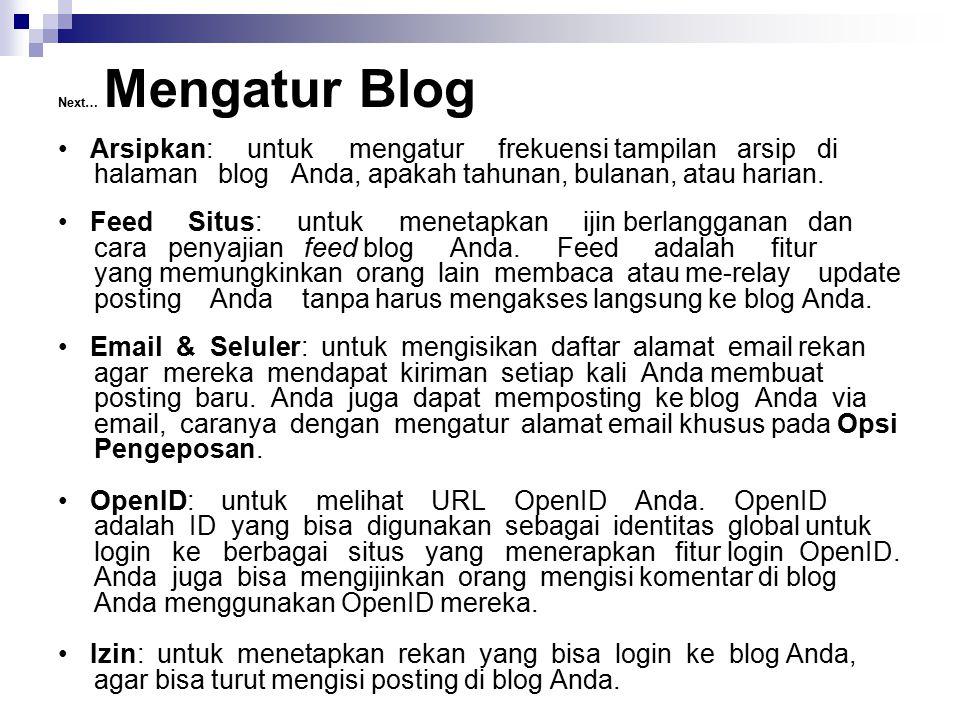 Next… Mengatur Blog