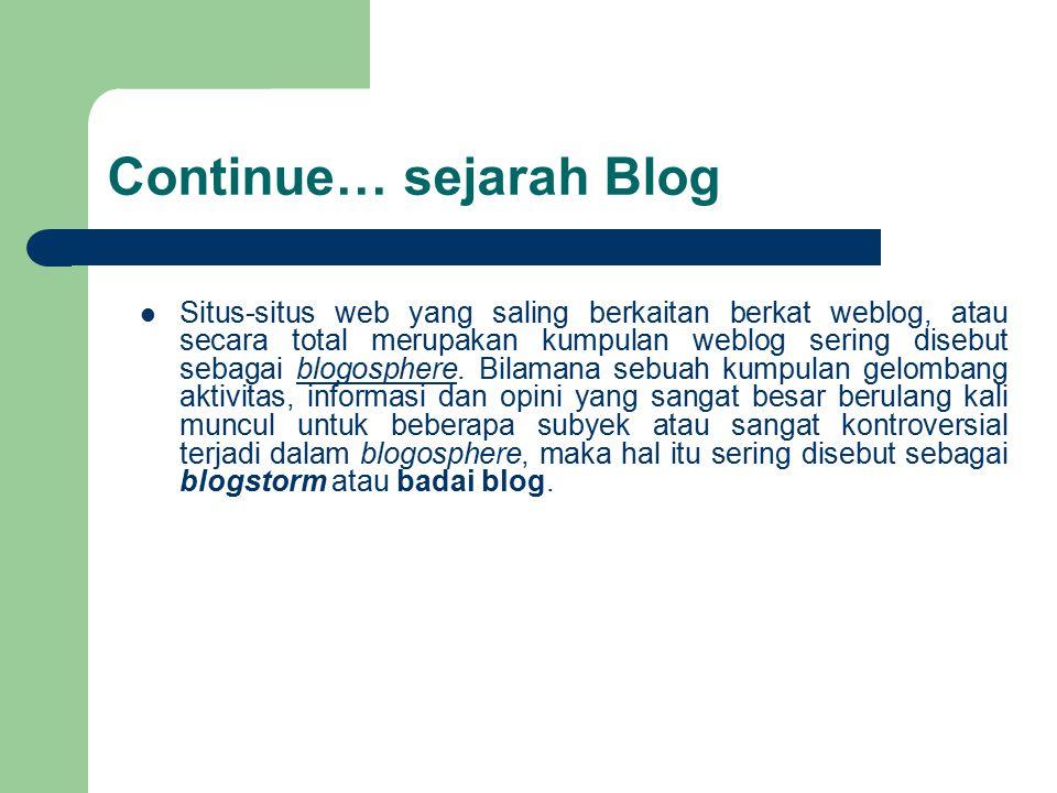 Continue… sejarah Blog