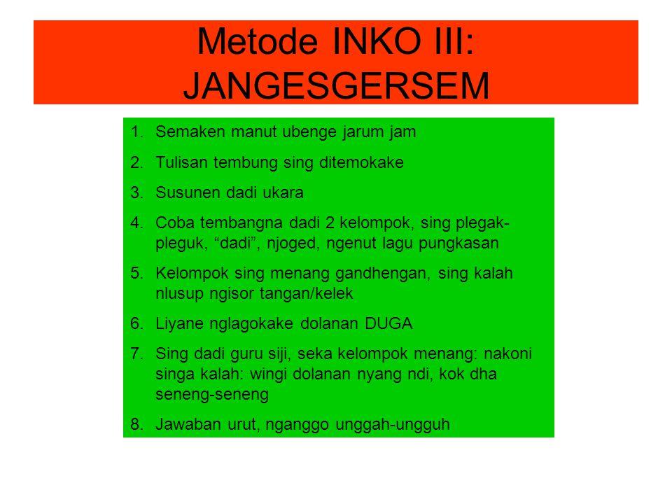 Metode INKO III: JANGESGERSEM