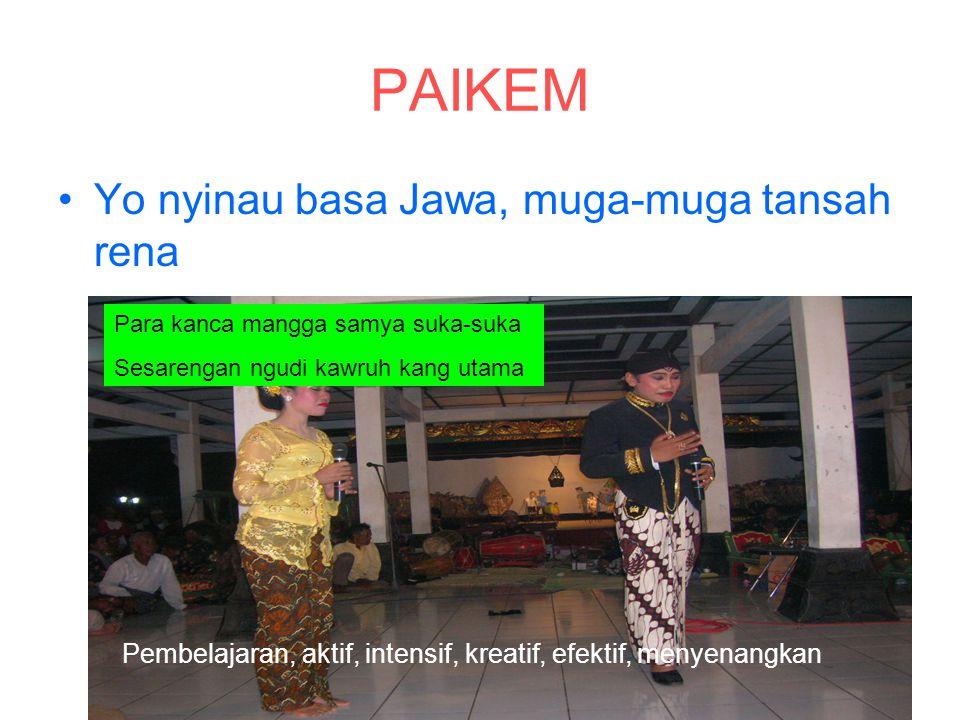 PAIKEM Yo nyinau basa Jawa, muga-muga tansah rena