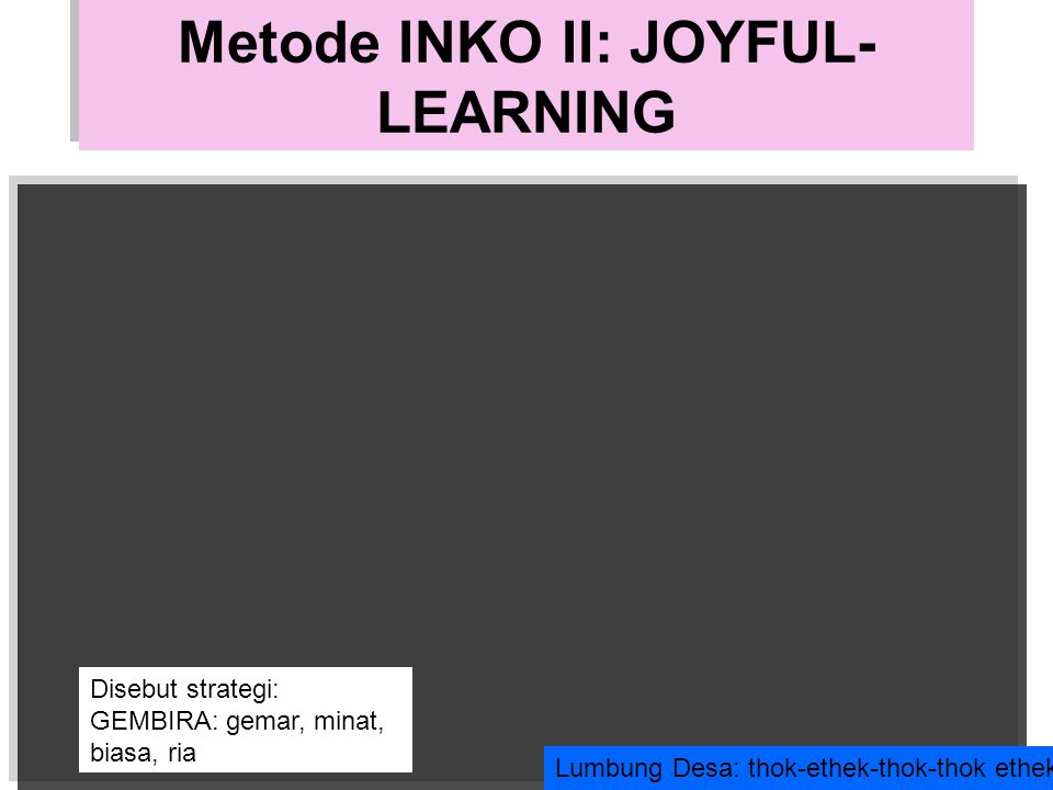 Metode INKO II: JOYFUL-LEARNING