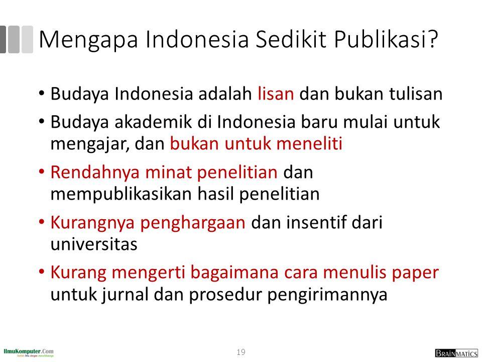 Mengapa Indonesia Sedikit Publikasi