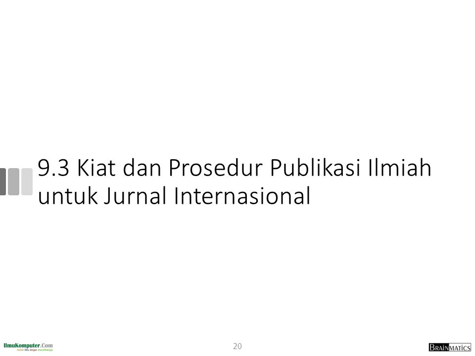 9.3 Kiat dan Prosedur Publikasi Ilmiah untuk Jurnal Internasional