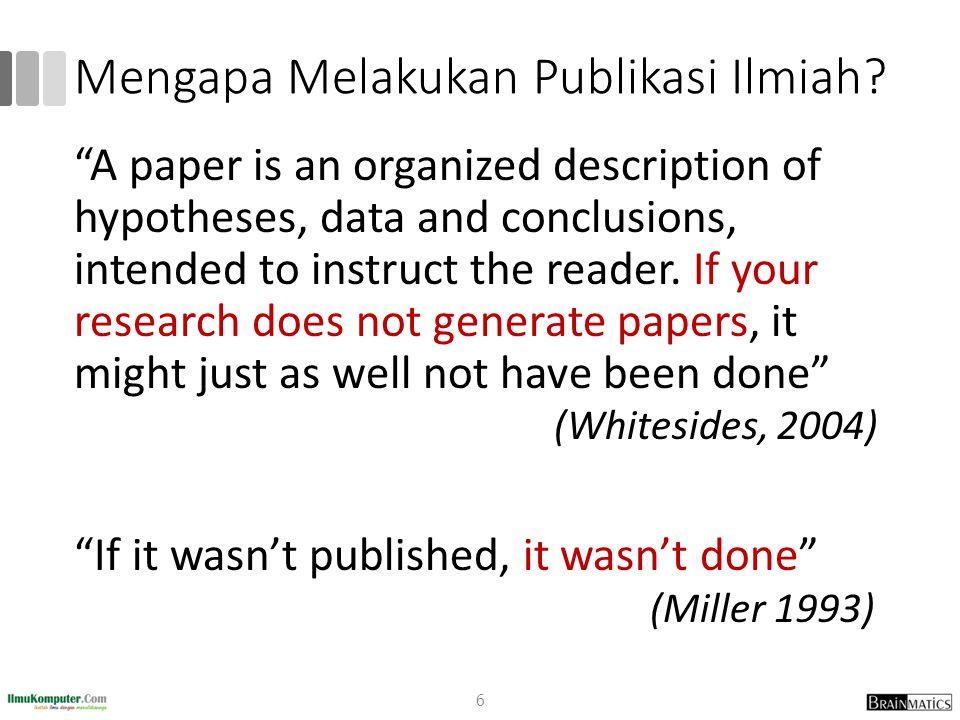 Mengapa Melakukan Publikasi Ilmiah