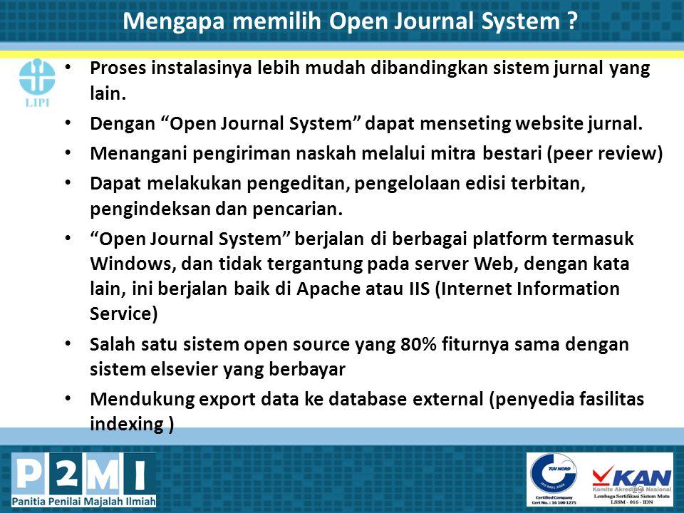 Mengapa memilih Open Journal System