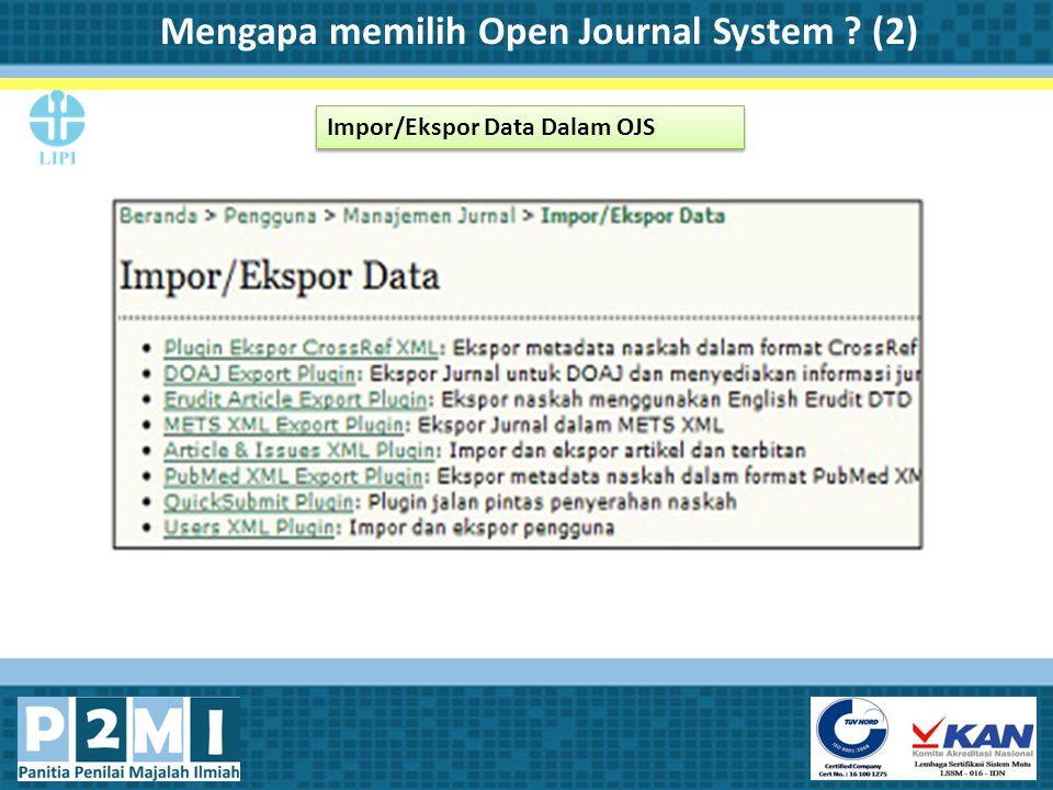 Mengapa memilih Open Journal System (2)