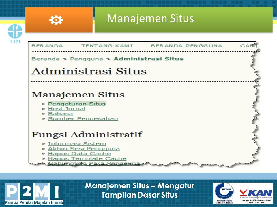 Manajemen Situs = Mengatur Tampilan Dasar Situs