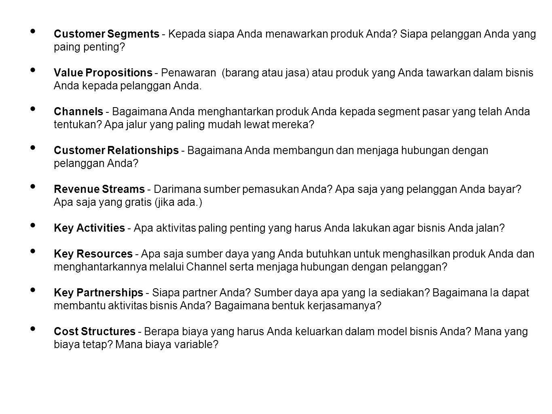 Customer Segments - Kepada siapa Anda menawarkan produk Anda