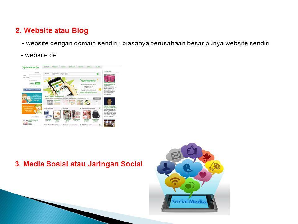 3. Media Sosial atau Jaringan Social