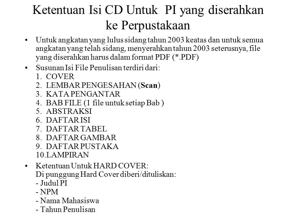 Ketentuan Isi CD Untuk PI yang diserahkan ke Perpustakaan