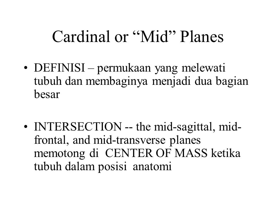 Cardinal or Mid Planes