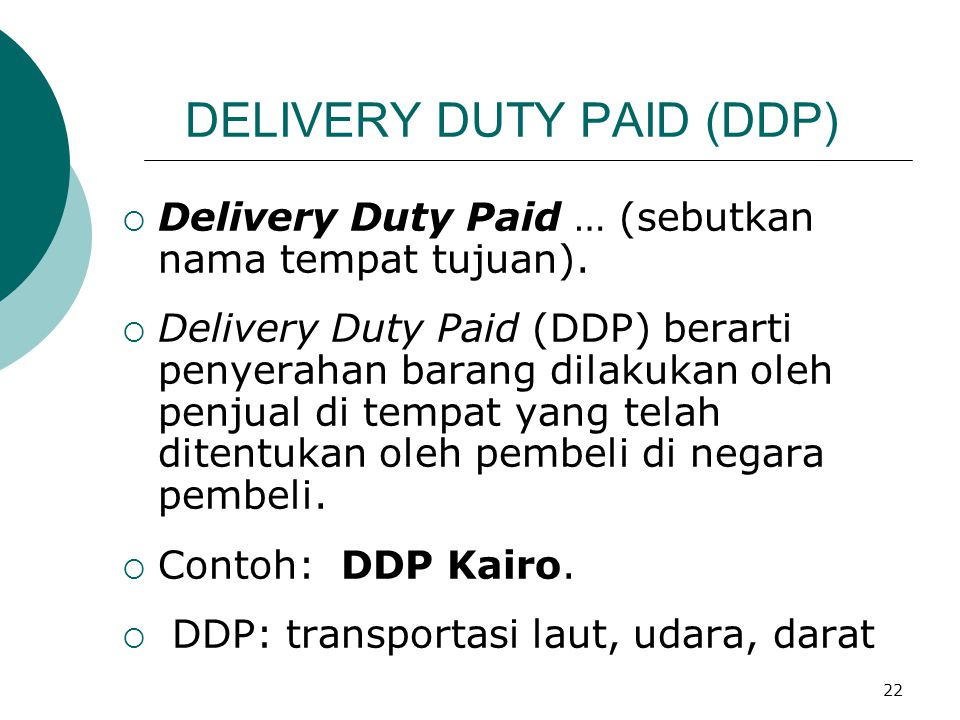 DELIVERY DUTY PAID (DDP)