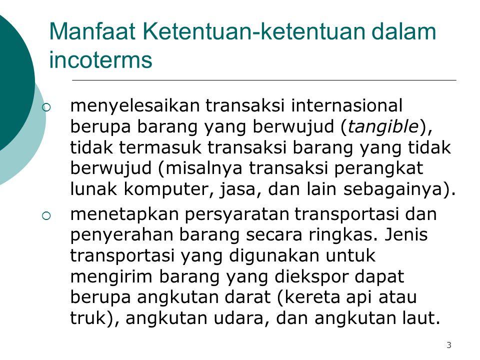 Manfaat Ketentuan-ketentuan dalam incoterms