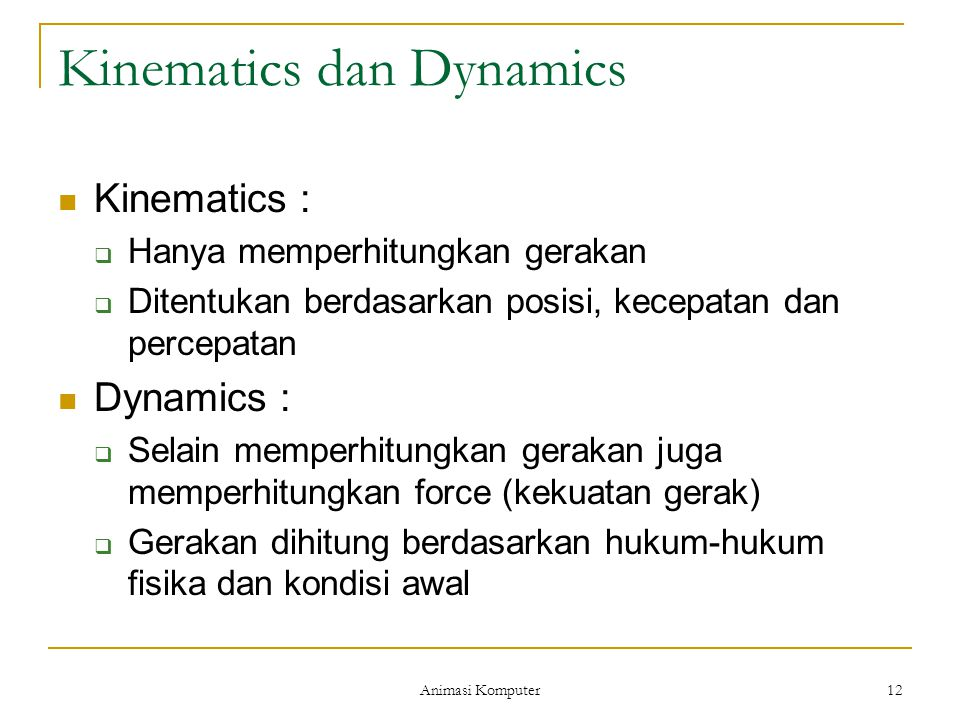 Kinematics dan Dynamics