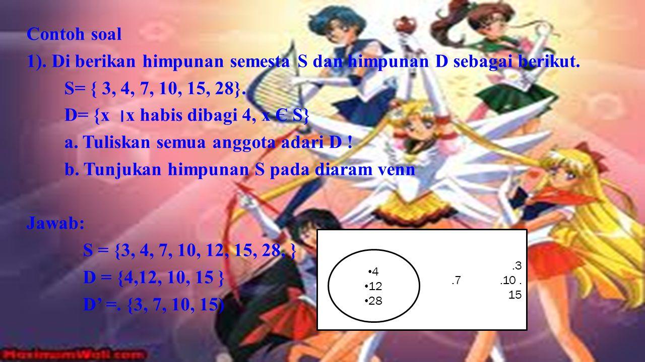 1). Di berikan himpunan semesta S dan himpunan D sebagai berikut.