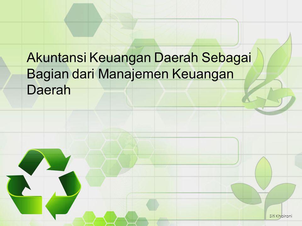 Akuntansi Keuangan Daerah Sebagai Bagian dari Manajemen Keuangan Daerah