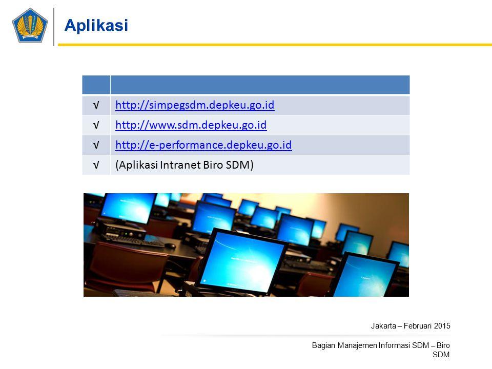 Aplikasi √ http://simpegsdm.depkeu.go.id http://www.sdm.depkeu.go.id