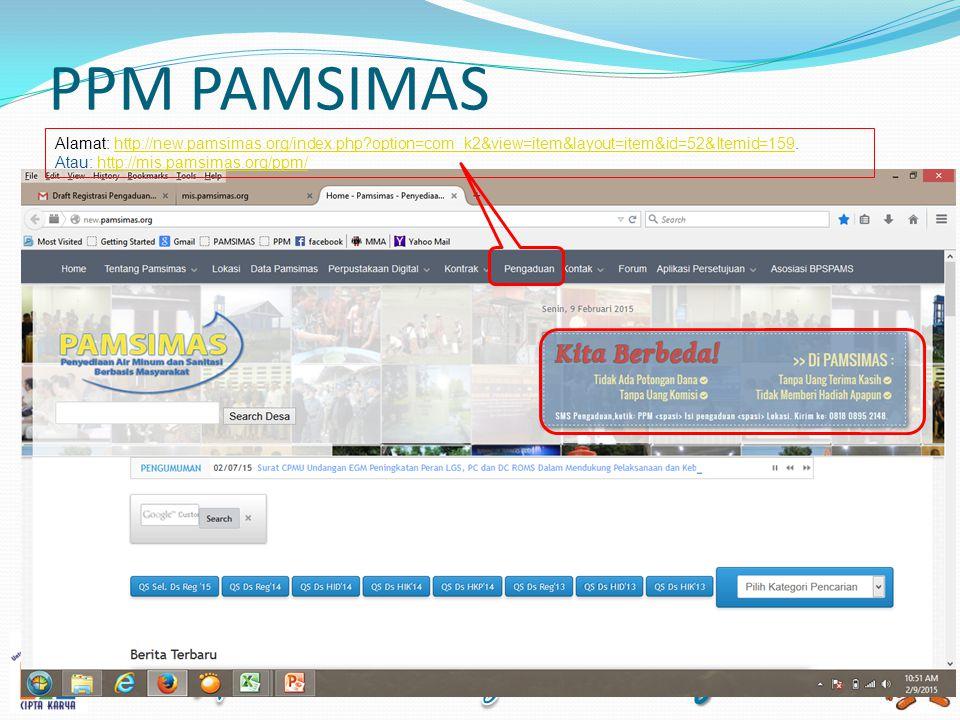 PPM PAMSIMAS Alamat: http://new.pamsimas.org/index.php option=com_k2&view=item&layout=item&id=52&Itemid=159.