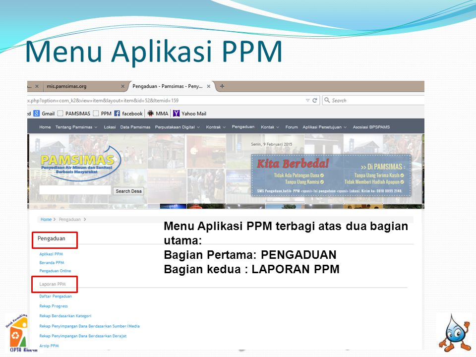Menu Aplikasi PPM Menu Aplikasi PPM terbagi atas dua bagian utama: