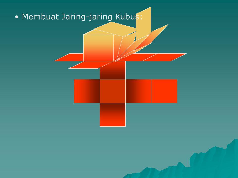 Membuat Jaring-jaring Kubus: