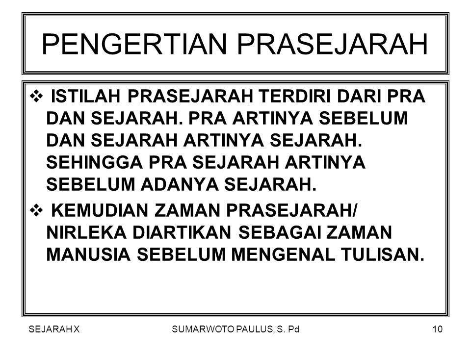 PENGERTIAN PRASEJARAH