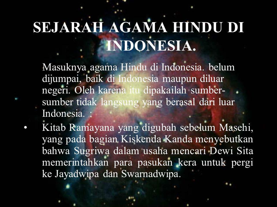SEJARAH AGAMA HINDU DI INDONESIA.