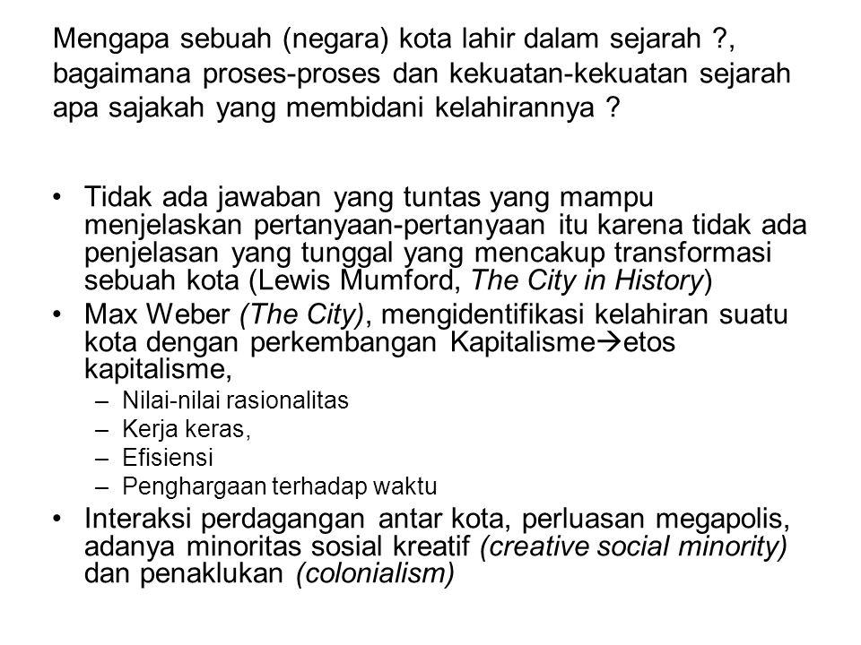 Mengapa sebuah (negara) kota lahir dalam sejarah