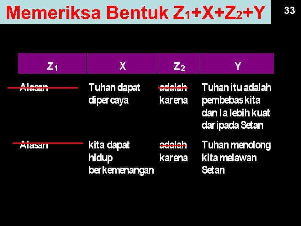 Memeriksa Bentuk Z1+X+Z2+Y